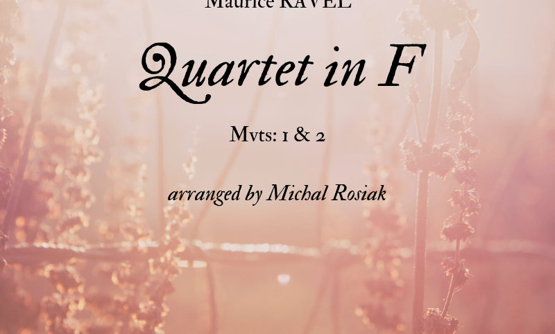 M. Ravel - Two movements from Quartet in F