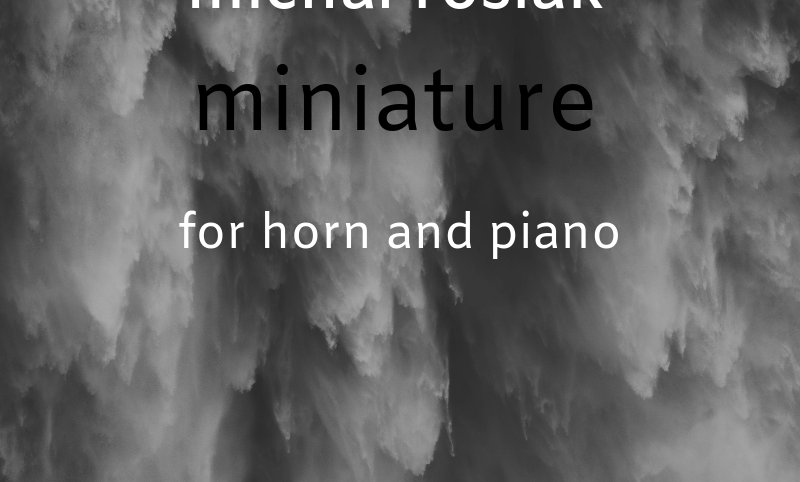 M. Rosiak - Miniature for horn and piano