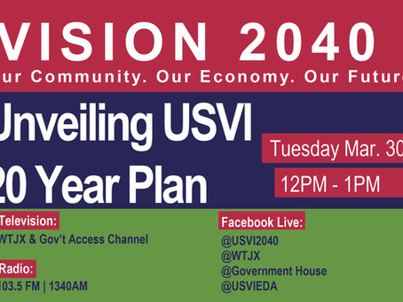 """""""Vision 2040,"""" 20-Year Plan for USVI Economy, to be Unveiled Tuesday, March 30"""