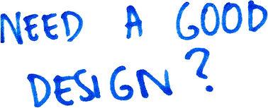 need a good design.jpg
