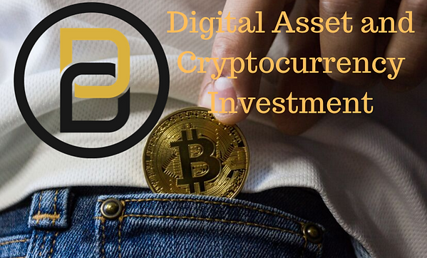 Digital Assets and Cryptocurrency Investment