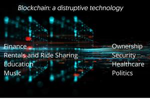 Blockchain disruptive technology