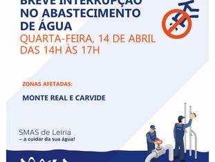 2021-04-14 - INTERRUPÇÃO DE ABASTECIMENTO MONTE REAL E CARVIDE