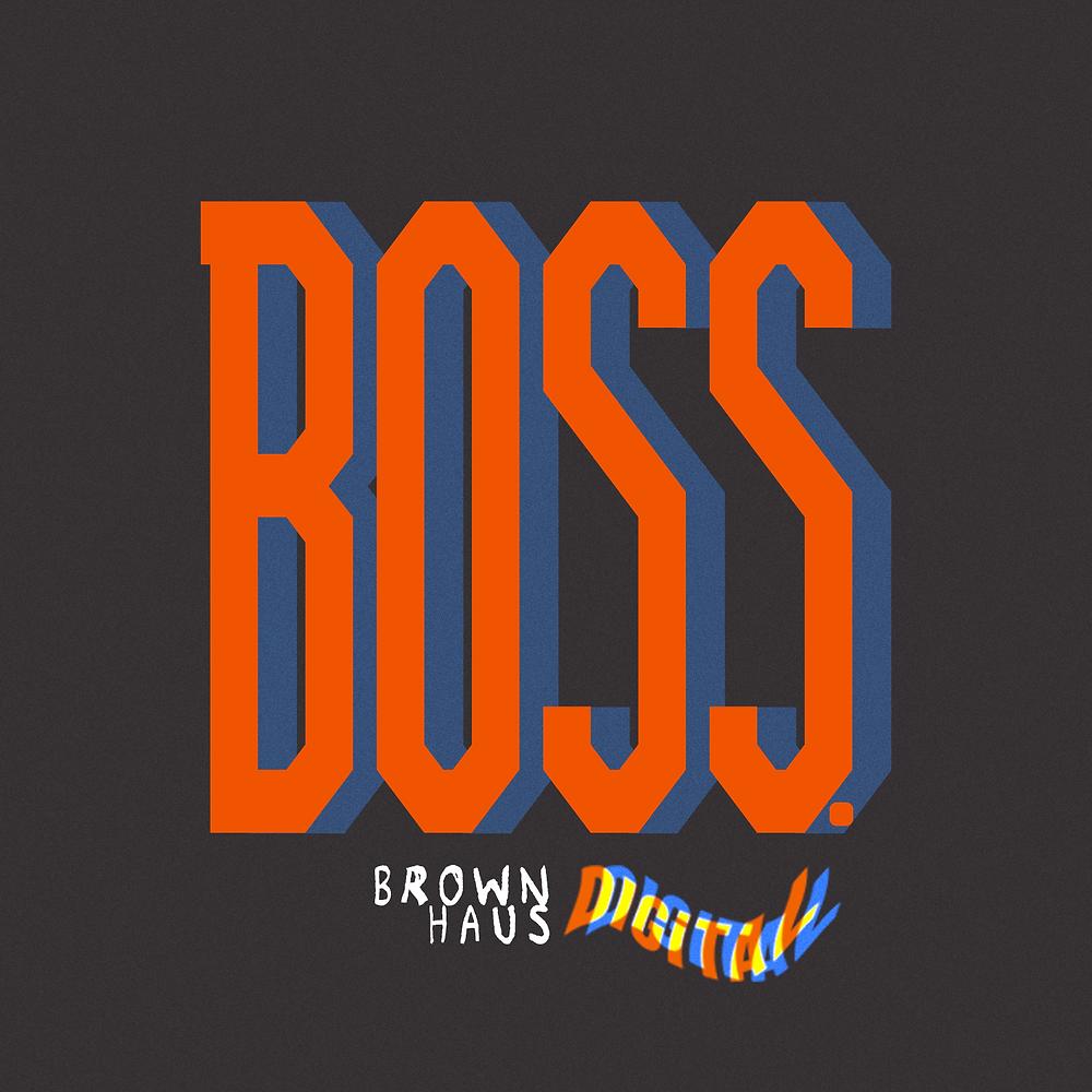 Boss Podcast Brown Haus