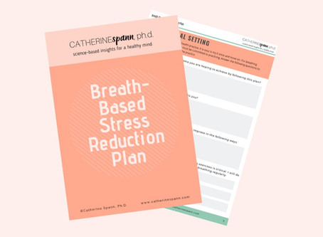 Breath-Based Stress Reduction Plan (Workbook Included!)