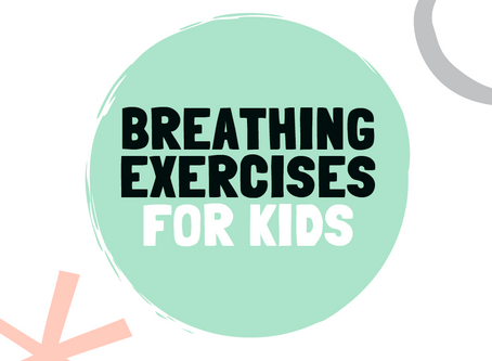 10 Breathing Exercises for Kids