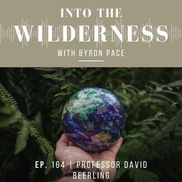 #164 Professor David Beerling
