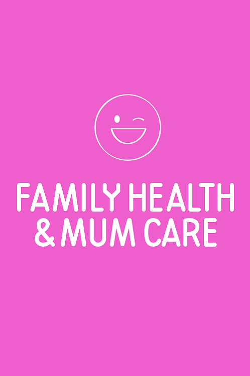 Family Health & Mum Care
