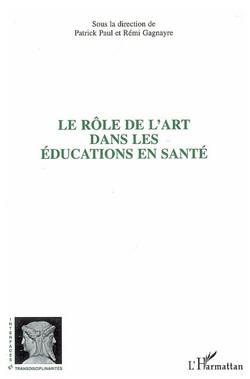 LE R-LE DE L-ART DANS LES -DUCATIONS EN SANT-