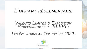 Valeurs Limites d'Exposition Professionnelle (VLEP) : Les évolutions au 1er juillet 2020.