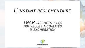 TGAP Déchets : les nouvelles modalités d'exonération
