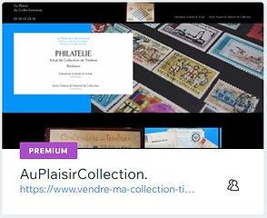 Au Plaisir du Collectionneur  Philatélie à Bordeaux  www.vendre-ma-collection-timbres.com