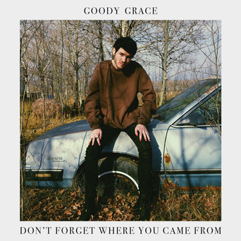 Goody Grace - Don't Forget Where You Came From (Mixer)