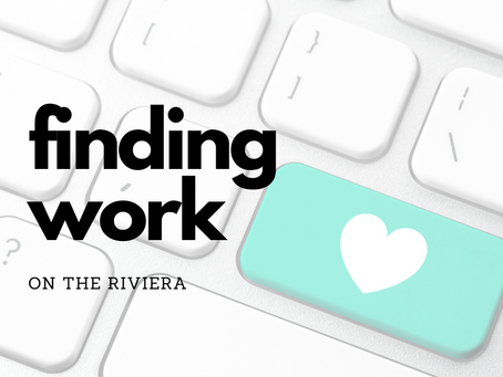 Finding Work on the Riviera in 2020