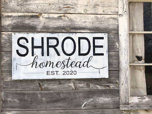 Custom Homestead Sign