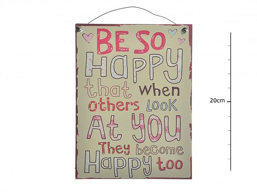 Be Happy Sign