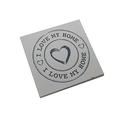 Love My Home Coaster