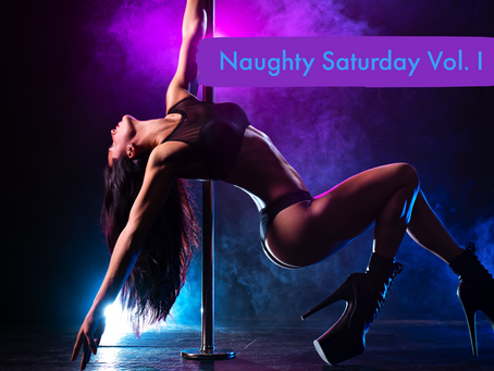 NAUGHTY SATURDAY VOL. I