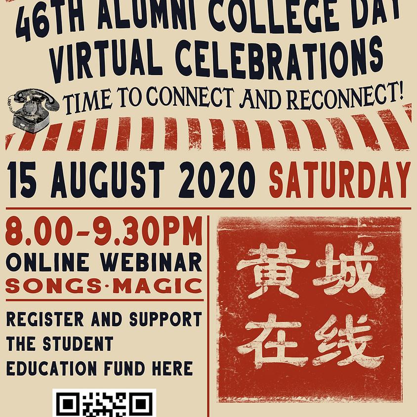 46th Alumni College Day Virtual Celebrations 2020 黄城在线