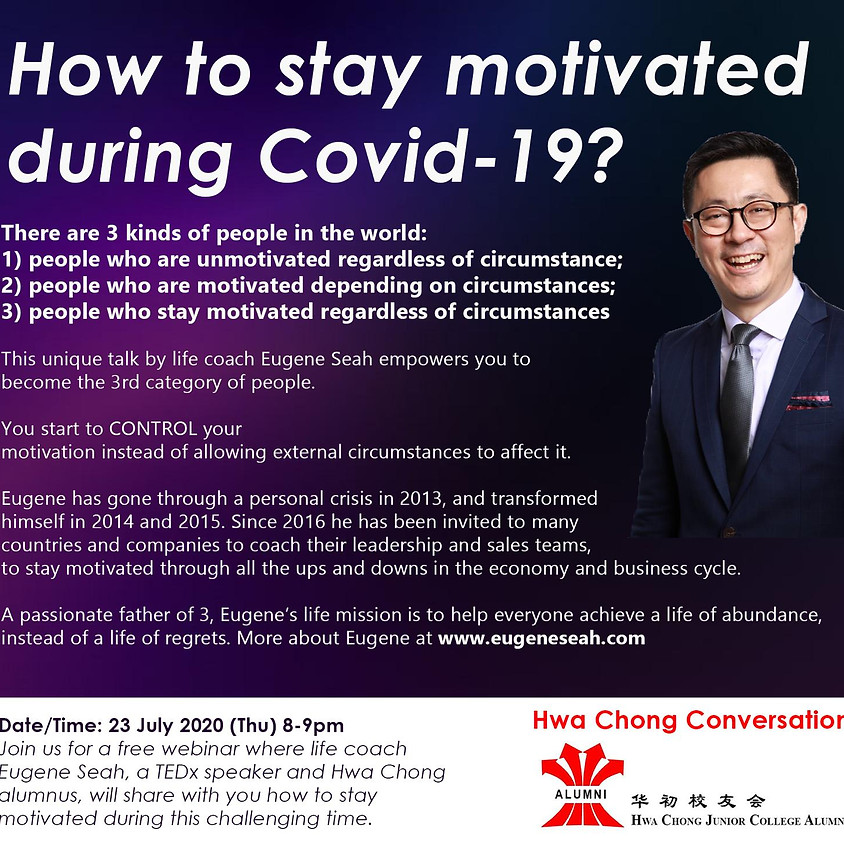 Hwa Chong Conversations - How to stay motivated during Covid-19?