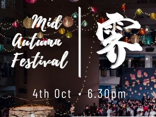 MID-AUTUMN FESTIVAL COMING UP ON 4 oct 2020, 6.30pm, YOUTUBE LIVE!