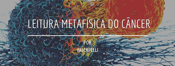 LEITURA_METAFÍSICA_DO_CÂNCER.jpg