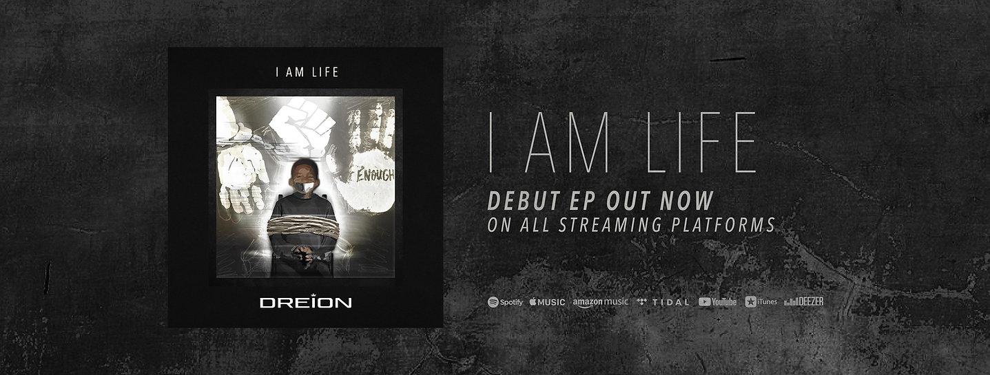DREION I AM Life banner 2.jpg