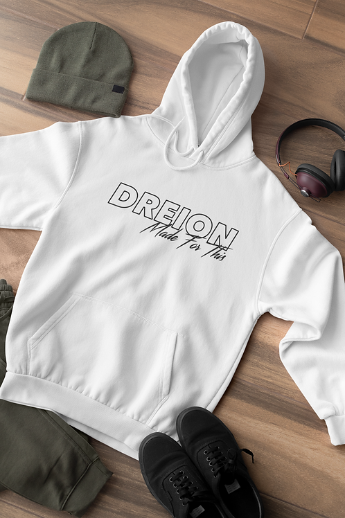 DREION Made For This Hoodie (White)