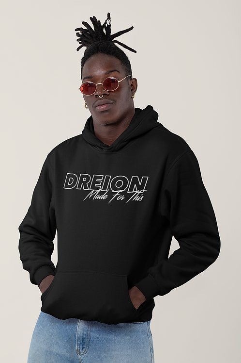 DREION Made For This Hoodie (Black)