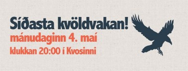 SÍÐASTA KVÖLDVAKA HUGINS!