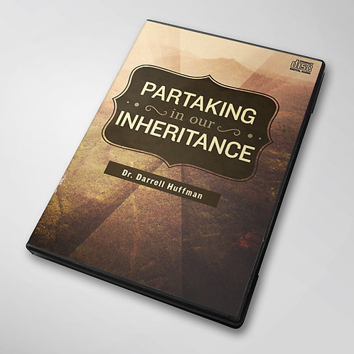 Partaking Of Our Inheritance