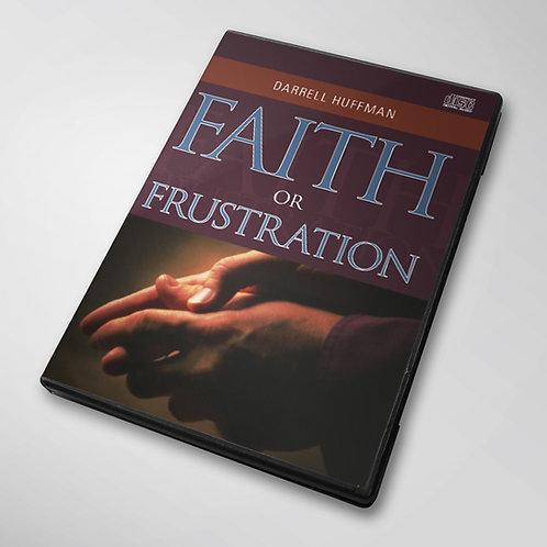 Faith Or Frustration