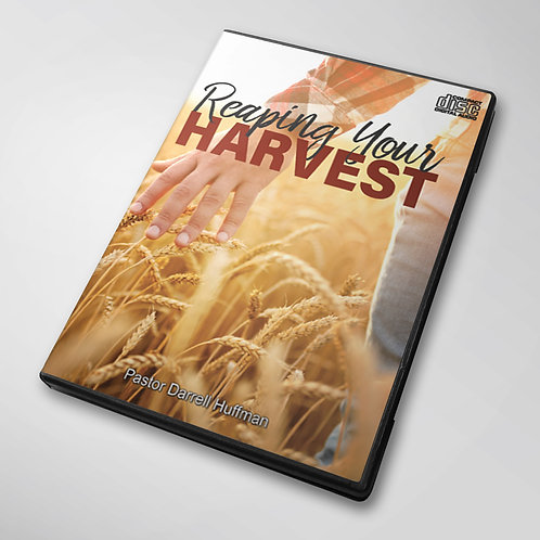 Reaping Your Harvest