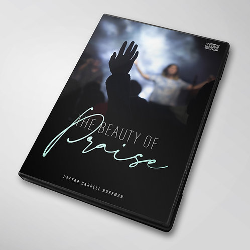 The Beauty Of Praise