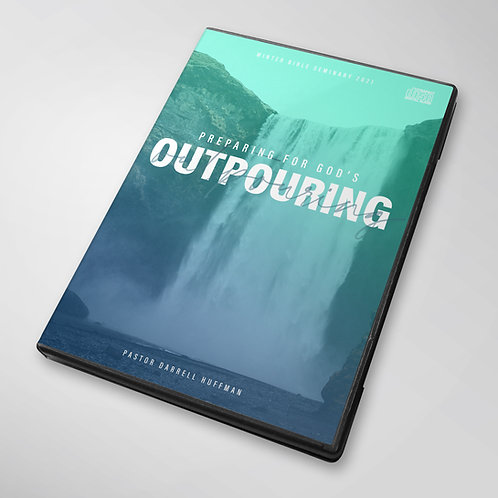 Preparing For God's Outpouring