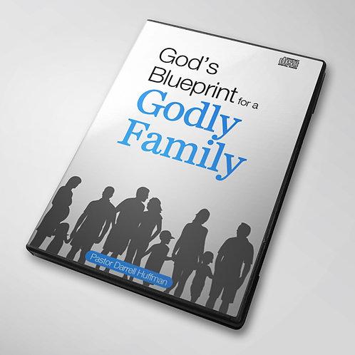 God's Blueprint For A Godly Family