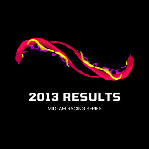 2013 Mid-Am Race Series Results