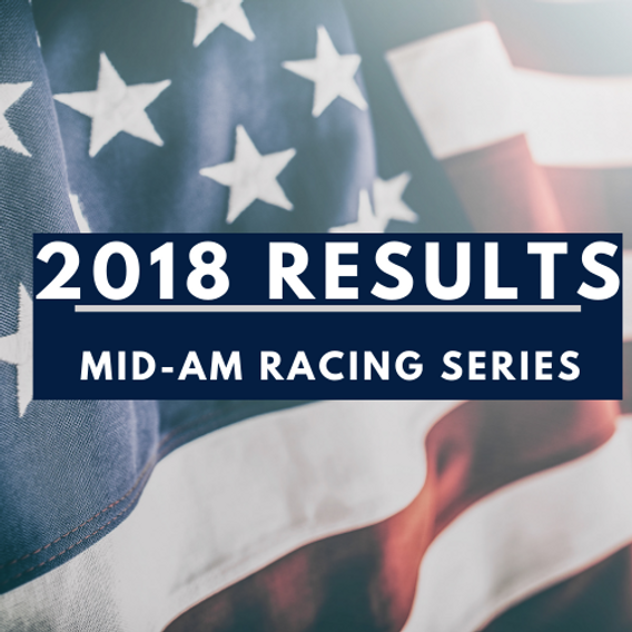 2018 Mid-Am Race Series Results