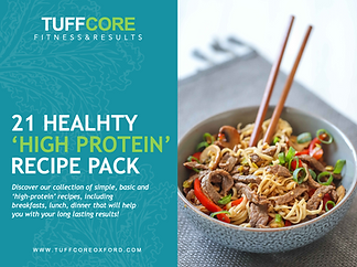 Oxfordshire Tuffcore Personal Training '21 Healthy High Protein Recipe Pack'