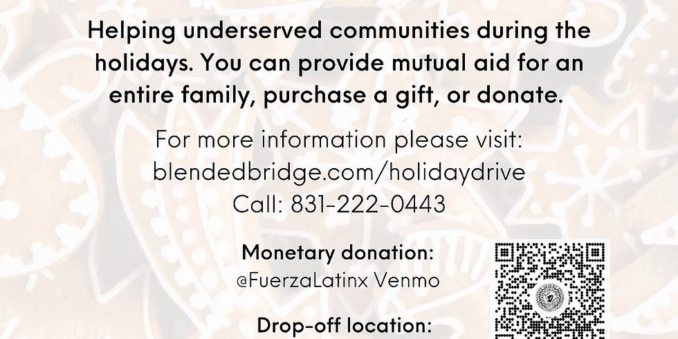 Holiday Mutual Aid Drive - Blended Bridge x Fuerza Latinx