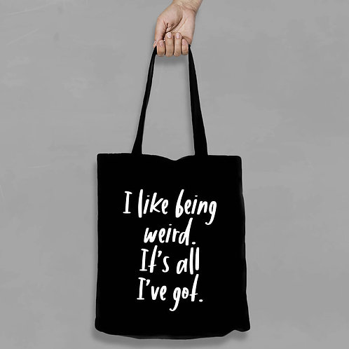 Shopping canvas Tote Bag with Quote - I like being weird
