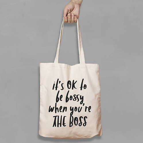 Shopping canvas Tote Bag with Quote - It's Ok to be bossy