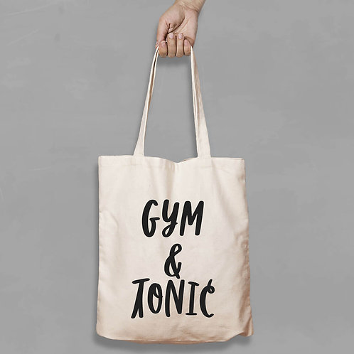 Shopping canvas Tote Bag with Quote - Gym and Tonic