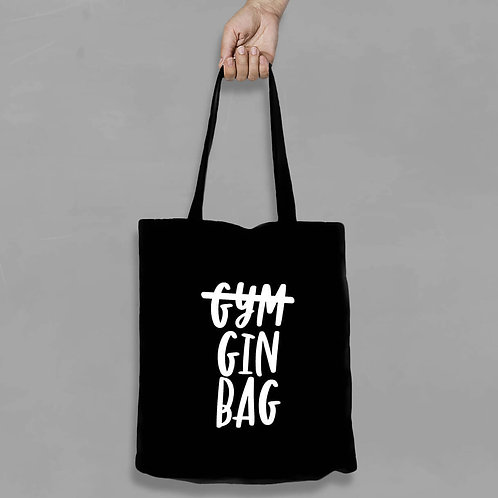 Shopping canvas Tote Bag with Quote - Gym Gin Bag