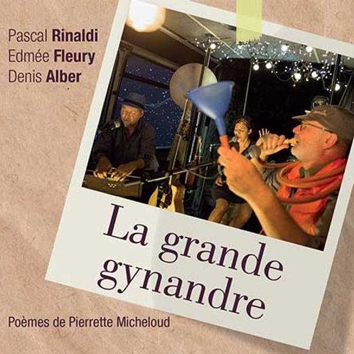 CD LA GRANDE GYNANDRE