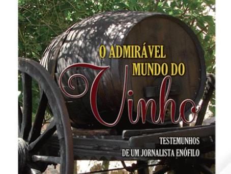 """""""O admirável mundo do Vinho"""""""