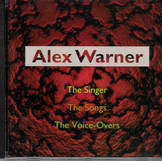 Alex Warner -The Singer The Somgs The Voice Overs