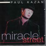 Artist: Paul Kazan Album: Miracle Street Label: Quality Madrid Backing Vocals: Alex Warner