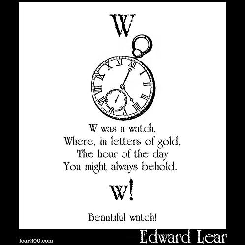 """""""W Was A Watch"""""""