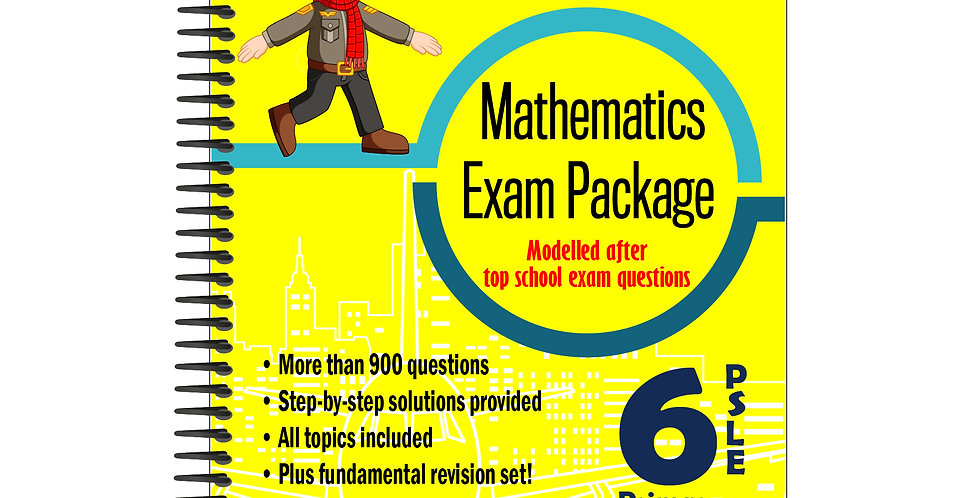 Primary 6 Mathematics Exam Package